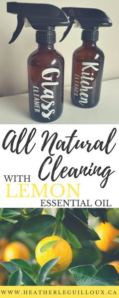 All Natural Cleaning with Lemon Essential Oil   DIY Green cleaning products using lemon essential oils to make for your all natural home.