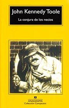 La conjura de los necios (Compactos Anagrama) de John Kennedy Toole http://www.amazon.es/dp/8433920421/ref=cm_sw_r_pi_dp_.N4Kwb0XC90XM