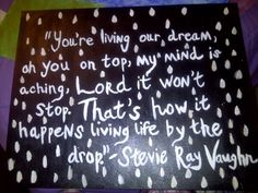 """""""Life by the Drop"""" by Stevie Ray Vaughn"""