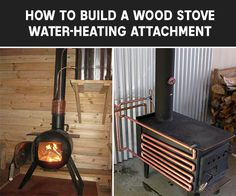 To Build a Wood Stove Water-Heating Attachment Wood Stove Water-Heating Attachment. Enjoy free hot water for your entire house. This project could provide you with hot water all year long Wood Stove Water Heater, Diy Wood Stove, Tiny House Wood Stove, Into The Woods, Cabins In The Woods, Parrilla Exterior, Alternative Energie, Kombi Motorhome, Campervan