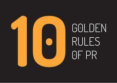 10 golden rules of PR by Bogdan Popescu via slideshare