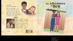 The Adventures of Ben (Pre-sale, 20% discount price)       A Book that builds Faith and Hope