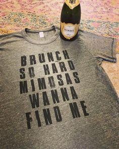 """brunch so hard mimosas wanna find me"" Mimosa Party, Brunch Party, Grinch Christmas Party, Christmas Brunch, Christmas Parties, Mantra, Brunch Shirts, Make Your Own Wine, Birthday Brunch"