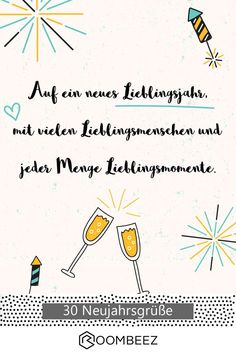 Neujahrsgrüße # new year wishes # love # slogan # cards # short ✴Free✴ New Year greetings to print out. Happy New Year 2019, New Year Wishes, New Year Greetings, Balloon Party Games, Love Slogan, New Year Designs, New Years Poster, Printable Christmas Cards, Nouvel An