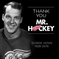 Mr Hockey Gordie Howe dies at age Howe, recognized as the greatest NHL player who ever lived, died Friday June the Red Wings announced. Forever known as Mr Hockey, Gordie set a number. Hockey Mom, Ice Hockey, Hockey Stuff, Hockey Girls, Rangers Hockey, Detroit Red Wings, Red Wings Hockey, Detroit Sports, Detroit Hockey
