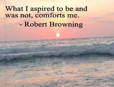 Robert Browning 6 Letter Words, Ambition Quotes, Elizabeth Barrett Browning, Robert Browning, Graphic Quotes, Positive Life, Best Quotes, Poetry, Rabbi