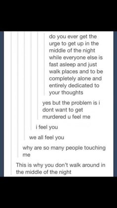 Yes exactly. I don't wanna get murdered . exactly my thoughts