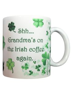 Patrick's Day mug.maybe in the future ; St Paddys Day, St Patricks Day, Saint Patricks, Patrick Quotes, St. Patrick's Day Diy, Irish Roots, Irish Coffee, Irish Blessing, St Pats