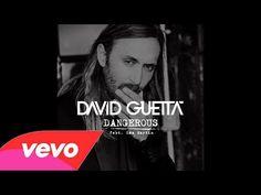 David Guetta- Dangerous remixes... I love 3 remixes of this song #1 & 3 good jamz...