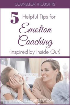 5 Helpful Tips for Emotion Coaching