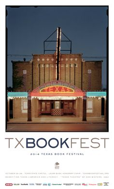 #txbookfest 2014 poster by Dan Winters! Check out the story behind this poster and view some headlining authors by clicking the image.