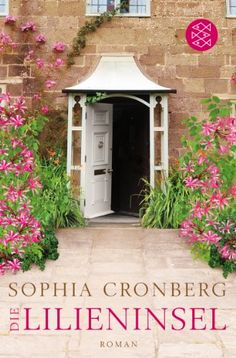 Die Lilieninsel: Roman von Sophia Cronberg http://www.amazon.de/dp/3596196396/ref=cm_sw_r_pi_dp_.C7Jvb1XYJT51