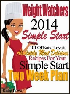 "#Weight Watchers Simple Start Two Week Plan Cookbooks To Love !   I am crazy in #love with the ""Simple Start"" Plan launched by ""Weight Watc..."