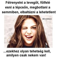 Na igen belőlem is egy van Bff Quotes, Fact Quotes, Hahaha Hahaha, Dont Break My Heart, Stupid Girl, Daily Wisdom, Lol So True, Wholesome Memes, Minion Humor