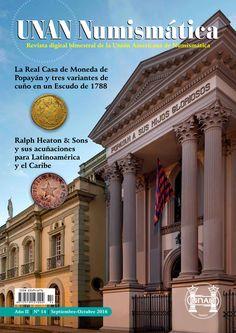 Se publicó el No. 14 de la Revista UNAN Numismática, correspondiente al bimestre Septiembre-Octubre de 2016. Puede descargarse en nuestra Biblioteca Digital: http://www.monedasuruguay.com/bib/bib/unan/unan014.pdf