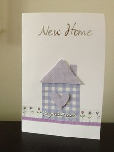 854 Best New Home Cards Images In 2018 Handmade Cards Diy Cards