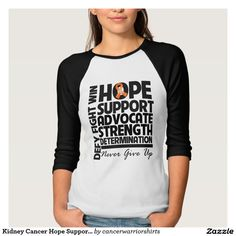 Kidney Cancer Hope Support Advocate v2 Tee Shirt
