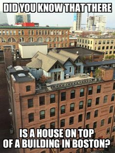 house on top of a building in Boston