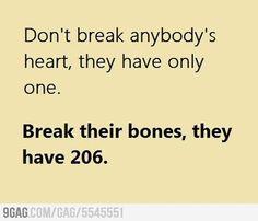 don't break anybody's heart