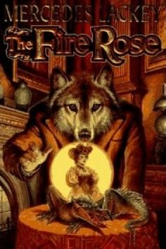 "A Rose by Any Name: Mercedes Lackey's ""The Fire Rose"""