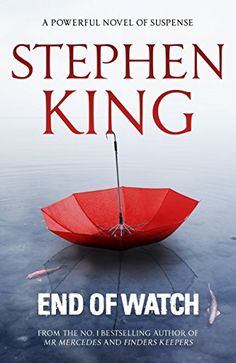 End of Watch (The Bill Hodges Trilogy Book 3) by Stephen ...