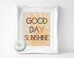Good Day Sunshine Art Printable 8x10 (123AOWD) Sunshine art print, mixed color word typography art print Sunrise Sunset art by OrangeWillowDesigns on Etsy