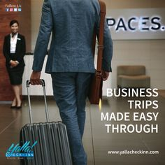 ✈️ 💼 🏨#Business #Trips Made #Easy through www.yallacheckinn.com