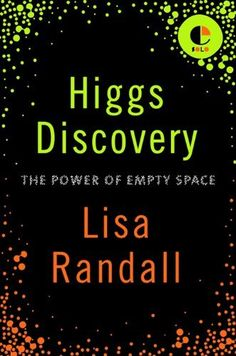 The Higgs discovery explained in Lisa Randall's trademark wry, lucid style.