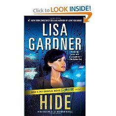 Hide: A Detective D. D. Warren Novel (Detective D.D. Warren Novels)..very suspenseful and intense!