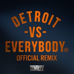 "New Music: Trick Trick Feat. Various Artists ""Detroit vs. Everybody"" (Official Remix)"