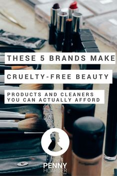 Even if you want to support companies that make cruelty-free makeup, beauty products and household cleaners, you might struggle to pay their often-expensive prices. But we found five affordable brands that aren't tested on animals for you to try. - The Penny Hoarder  http://www.thepennyhoarder.com/affordable-cruelty-free-makeup-cleaners/