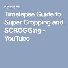 Timelapse Guide to Super Cropping and SCROGGing - YouTube