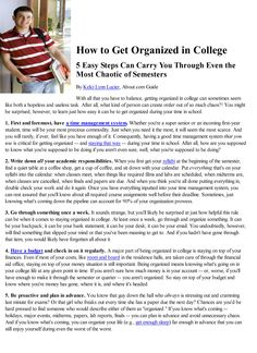 Being an organized college student There are some good tips on here.