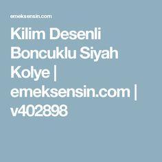 Kilim Desenli Boncuklu Siyah Kolye | emeksensin.com | v402898