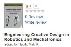 Engineering Creative Design in Robotics and Mechatronics - Google Books