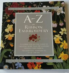 A-Z of Ribbon Embroidery (2002, Paperback)