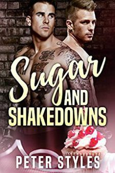 Review: Sugar and Shakedowns by Peter Styles