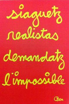 Ben en Occitan - Soyez réalistes demandez l'impossible...