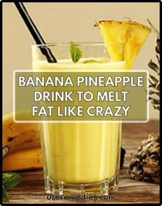 Banana Pineapple Drink To Melt Fat Like Crazy: The most simple way to loss weight that is beyond imagination. It will increase your metabolism very quickly and your body will burn calories in a magical Fruit Smoothie Recipes, Smoothie Drinks, Healthy Smoothies, Healthy Drinks, Healthy Shakes, Sangria Drink, Diabetic Drinks, Nutribullet Recipes, Breakfast Smoothies