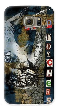 Stop Rhino Poachers Wildlife Conservation Art Galaxy S6 Case for Sale by Nola Lee Kelsey.  Protect your Galaxy S6 with an impact-resistant, slim-profile, hard-shell case.  The image is printed directly onto the case and wrapped around the edges for a beautiful presentation.  Simply snap the case onto your Galaxy S6 for instant protection and direct access to all of the phone's features!