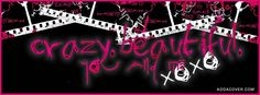 Get our best Crazy Beautiful facebook covers for you to use on your facebook profile. If you are looking for HD high quality Crazy Beautiful fb covers, look no further we update our Crazy Beautiful Facebook Google Plus Tumblr Twitter covers daily! We love Crazy Beautiful fb covers!