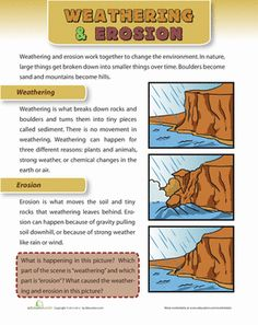 The earth is always changing and moving.Learn all about weathering and erosion with this worksheet.