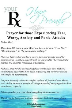 A prayer for one experiencing panic attacks, anxiety, fear, and worry.