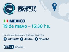 Llega la sexta edición del ESET Security Days México - https://webadictos.com/2016/05/14/llega-la-sexta-edicion-del-eset-security-days-mexico/?utm_source=PN&utm_medium=Pinterest&utm_campaign=PN%2Bposts