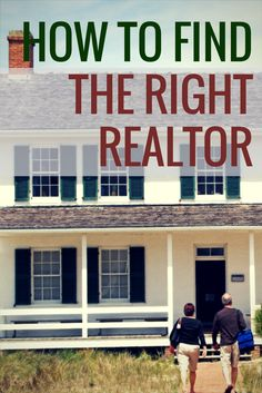 Find the Right Realtor: 9 Tips from Happy Homeowners