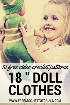 "Today we have 10 FREE video crochet patterns for 18 Inch Doll Clothes. Plus 20 more free crochet patterns are linked in the post for clothes for 18"" dolls!"