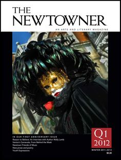 Subscribe to THE NEWTOWNER: An Arts and Literary Magazine www.thenewtownermagazine.com