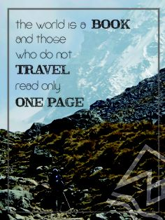The world is a BOOK - #Travelling #Inspiration #Quote