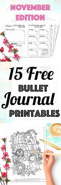 15 Free Printable Pages For Your Bullet Journal SetUp November 2016. Including Habit Tracker, October Memories, Monthly Log and many more beautiful pages.