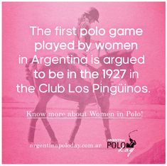 The first polo game played by women in Argentina is argued to be in the 1928 in the Club Los Pinguinos. Know more about Women in Polo! Games To Play, Polo, Club, History, Women, Argentina, Polos, Historia, Tee
